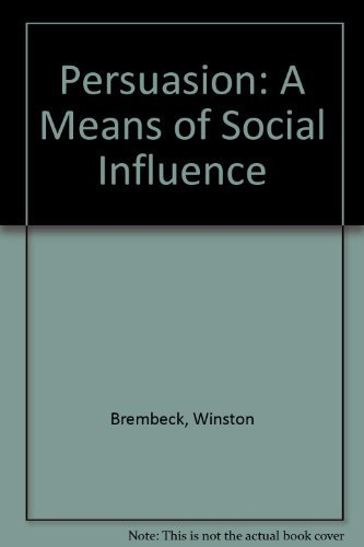 9780136610908: Persuasion: A Means of Social Influence