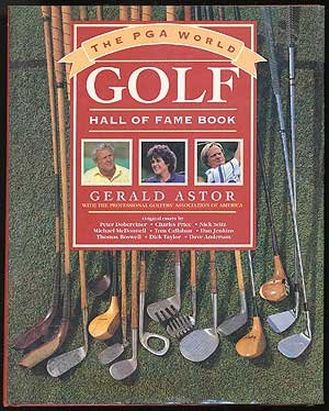 The Pga World Golf Hall of Fame Book (9780136611660) by Gerald Astor
