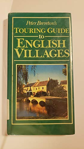 9780136618027: Peter Brereton's Touring Guide to English Villages