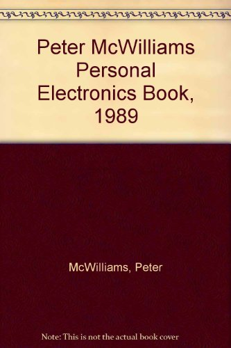 Peter McWilliams Personal Electronics Book, 1989 (0136618774) by McWilliams, Peter