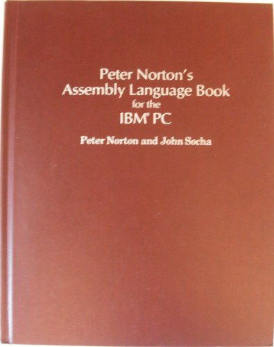 9780136621072: Peter Norton's Assembly Language Book for the IBM Pc