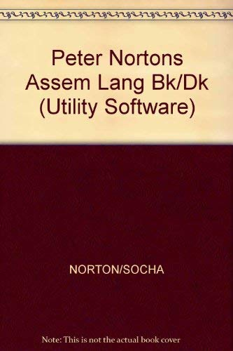 9780136621492: Peter Norton's Assembly Language Book for the IBM PC (Utility Software)
