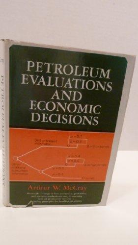 9780136622130: Petroleum Evaluations and Economics Decisions