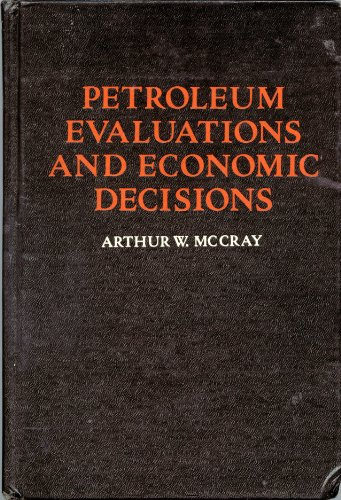 9780136622130: Petroleum Evaluations and Economics Decisions