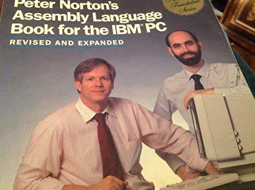 9780136624530: Peter Norton's Assembly Language Book for the IBM PC (The Peter Norton foundation series)