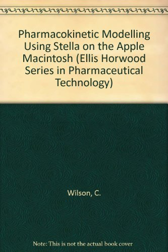 9780136627685: Pharmacokinetic Modelling Using Stella on the Apple Macintosh (Ellis Horwood Series in Pharmaceutical Technology)