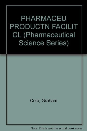9780136627760: PHARMACEU PRODUCTN FACILIT CL (Pharmaceutical Science Series)