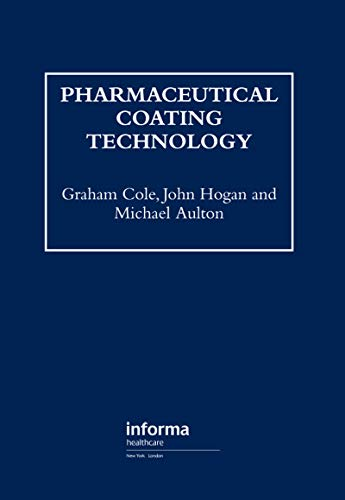 9780136628910: Pharmaceutical Coating Technology (Pharmaceutical Sciences Series)