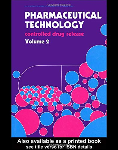 9780136629412: Pharmaceutical Technology. Controlled Drug Release, Volume 2 (Ellis Horwood Series in Pharmaceutical Technology) (Vol 2)