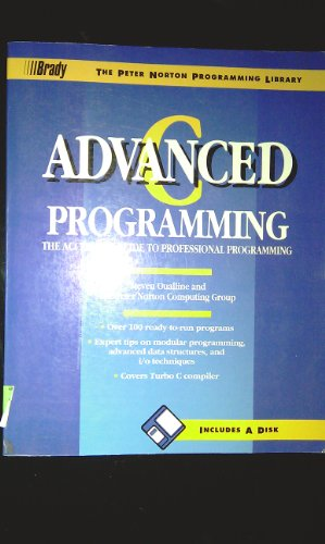 9780136631705: Advanced C Programming (The Peter Norton Programming Library)