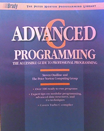 9780136631880: Advanced C. Programming (The Peter Norton programming library)