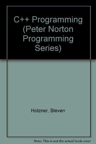 9780136632047: C++ Programming (Peter Norton Programming Series)