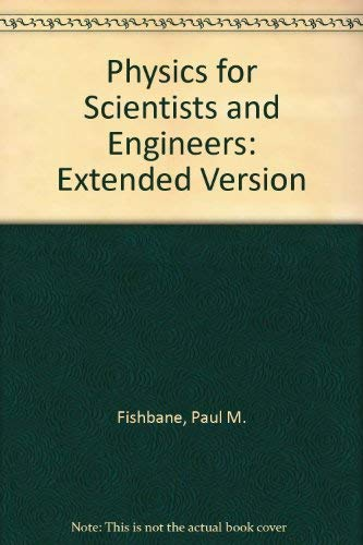 9780136632382: Physics for Scientists and Engineers/Extended Version