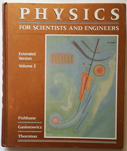 9780136632467: Physics for Scientists and Engineers: Extended Version, Vol. 1