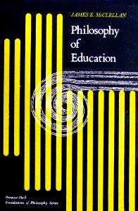 Philosophy of Education: McClellan, James Edward