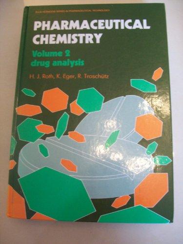 9780136633600: Pharmaceutical Chemistry: Drug Analysis Vol 2 (Ellis Horwood series in pharmaceutical technology)