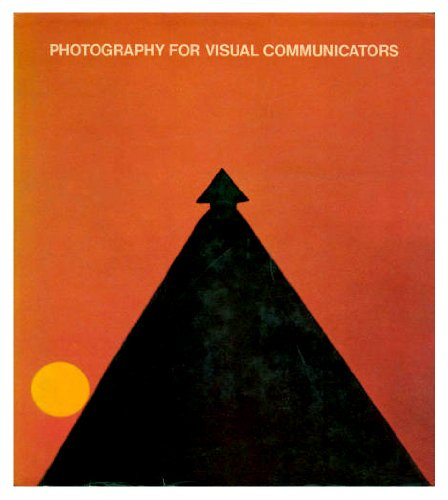9780136653561: Photography for Visual Communicators
