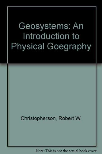 9780136655978: Geosystems: An Introduction to Physical Goegraphy