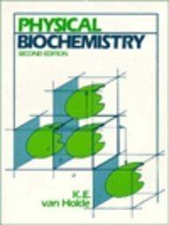 9780136662723: Physical Biochemistry