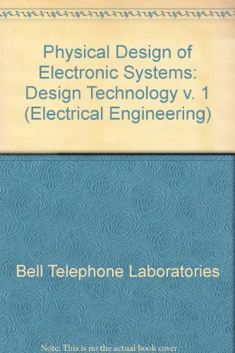 9780136663546: Physical Design of Electronic Systems: Design Technology v. 1 (Electrical Engineering)