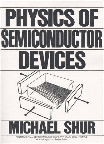 9780136664963: Physics of Semiconductor Devices (Prentice Hall series in solid state physical electronics)