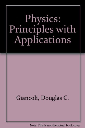 9780136667698: Physics: Principles with Applications