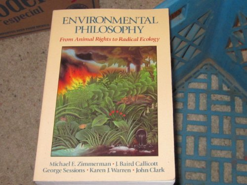 9780136669593: Environmental Philosophy: From Animal Rights to Radical Ecology