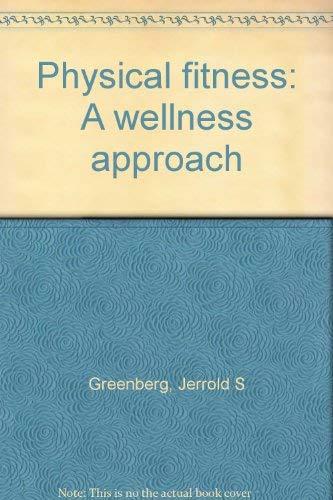 Physical Fitness: Greenberg, Jerrold S.