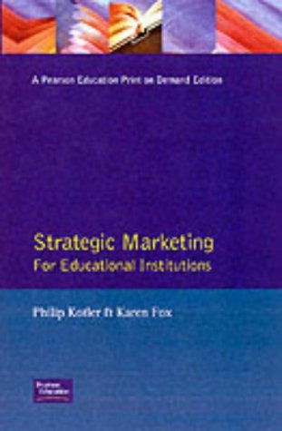 9780136689898: Strategic Marketing for Educational Institutions