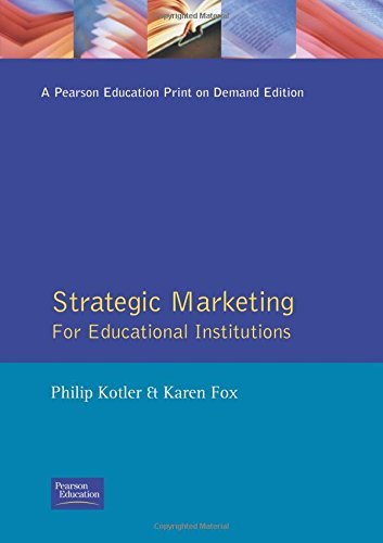 9780136689898: Strategic Marketing for Educational Institutions (2nd Edition)