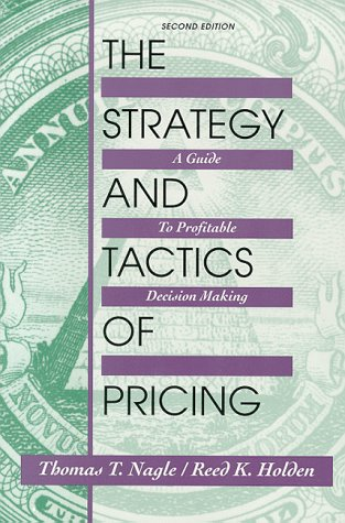 9780136690603: Strategy and Tactics of Pricing: A Guide to Profitable Decision-making
