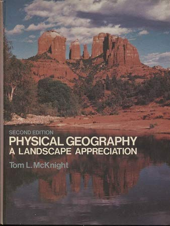 9780136691518: Physical geography: A landscape appreciation