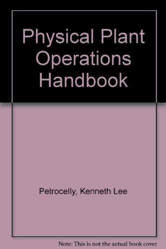 9780136692355: Physical Plant Operations Handbook