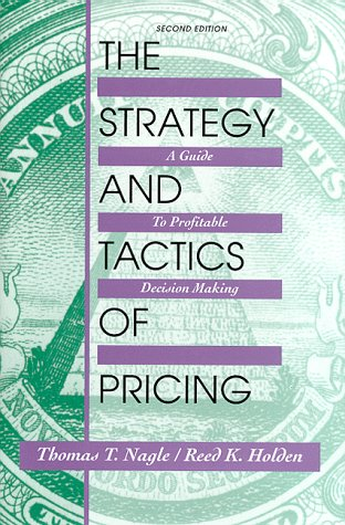 9780136693765: The Strategy and Tactics of Pricing: A Guide to Profitable Decision Making