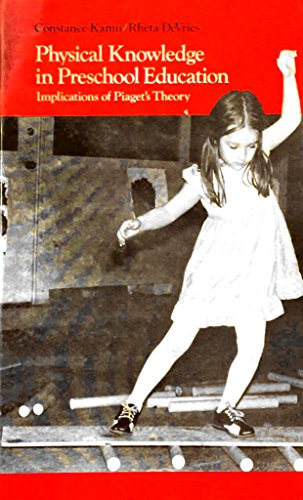 9780136698043: Physical Knowledge in Preschool Education: Implications of Piaget's Theory