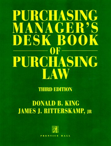 9780136714620: Purchasing Manager's Desk Book of Purchasing Law