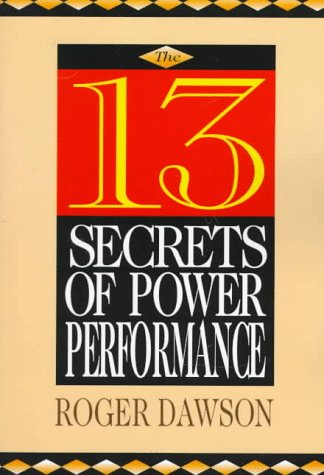 9780136714972: The 13 Secrets of Power Performance