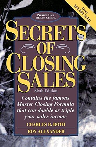 9780136715122: Secrets of Closing Sales: 6th Edition (Prentice Hall Business Classics)