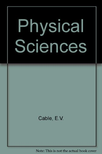 Physical Sciences: Cable, E.V. and etc.:
