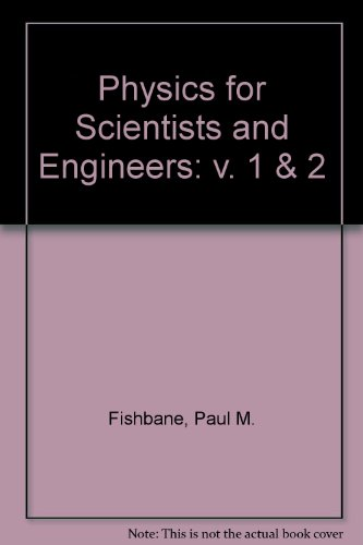 9780136722700: Physics for Scientist & Engineers