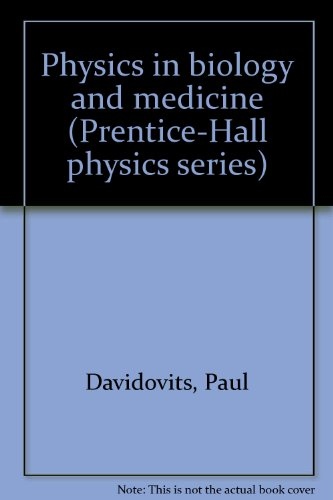 9780136723455: Physics in biology and medicine (Prentice-Hall physics series)