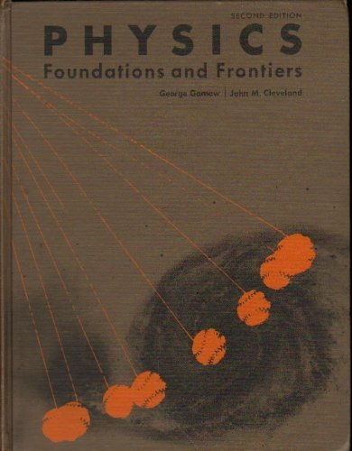 9780136724513: Physics: Foundations and Frontiers