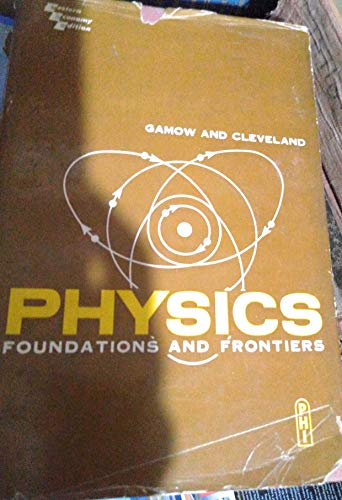 9780136725275: Physics: Foundations and Frontiers