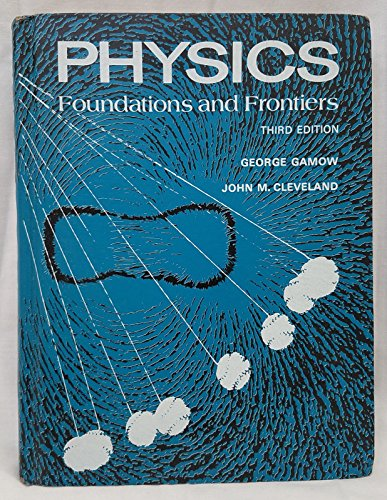9780136725350: Physics: Foundations and frontiers