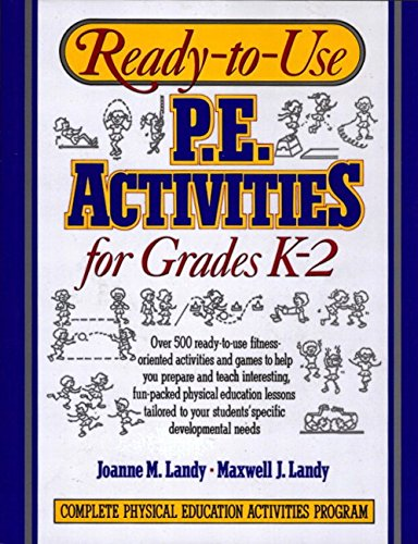 9780136730545: Ready-To-Use P. E. Activities for Grades K-2