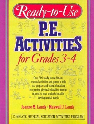 9780136730880: Ready-To-Use P.E. Activities for Grades 3-4: v. 2 (Ready-To-Use Physical Education Activities for Grades 3-4)