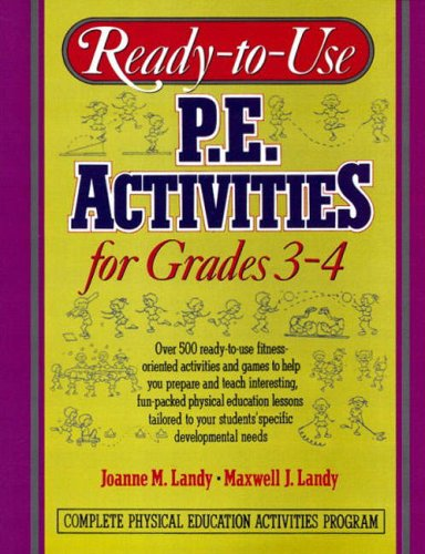 9780136730880: Ready to Use P.E Activities for Grades 3-4: v. 2 (Ready-To-Use Physical Education Activities for Grades 3-4)