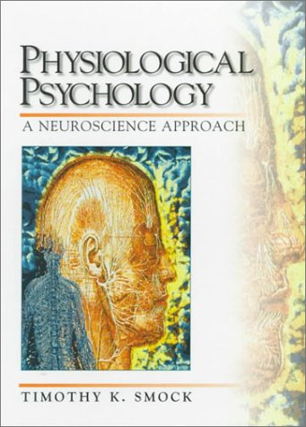 9780136731122: Physiological Psychology: A Neuroscience Approach