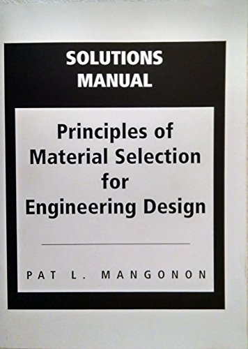 9780136733447: Solutions Manual for Principles of Material Selection for Engineering Design