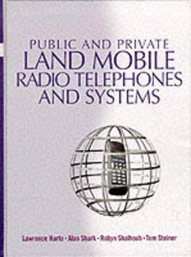 9780136736097: Public & Private Land Mobile Radio Telephones And Systems